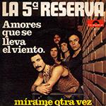 5 reserva amores lleva viento w