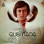 Luis queimada feel strange w